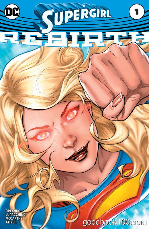 Supergirl: Rebirth #1 (2016)