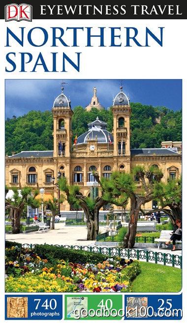 DK Eyewitness Travel Guide: Northern Spain by DK