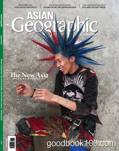 Asian Geographic – Issue 2 2017