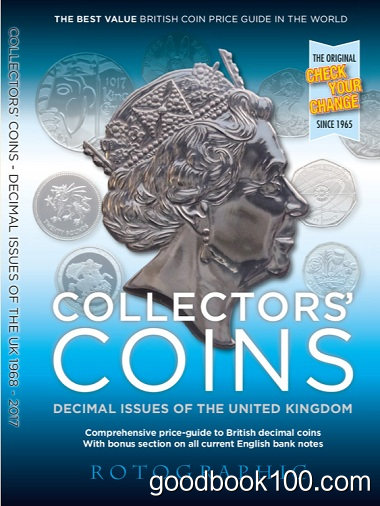 Collectors' Coins: Decimal Issues of the United Kingdom 1968 – 2017 by Christopher Henry Perkins