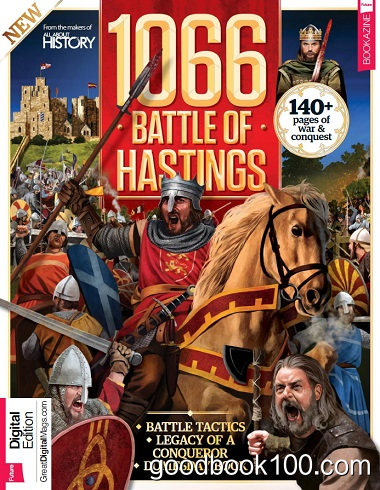 All About History 1066 and The Battle Of Hastings 2017