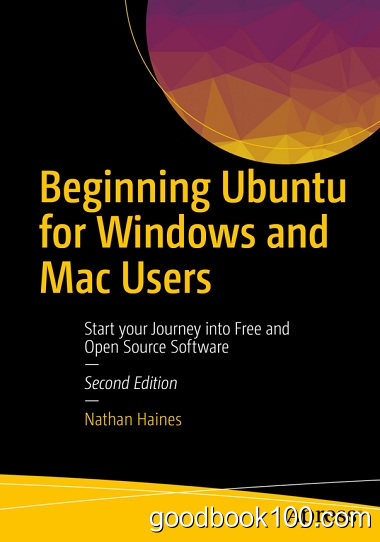 Beginning Ubuntu for Windows and Mac Users by Nathan Haines