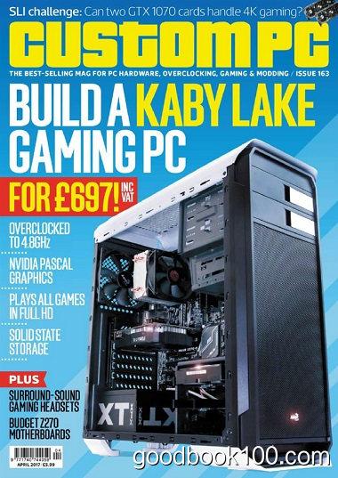 Custom PC UK – April 2017