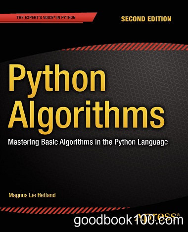 Python Algorithms: Mastering Basic Algorithms in the Python Language, 2nd Edition by Magnus Lie Hetland