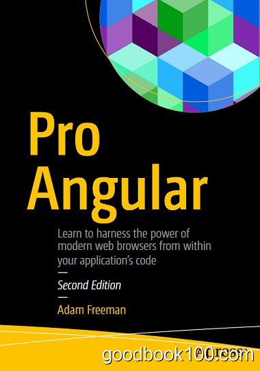 Pro Angular, Second Edition by Adam Freeman