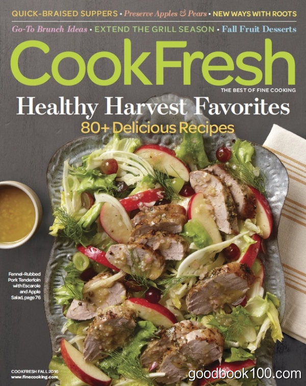 The Best of Fine Cooking – CookFresh Fall 2016