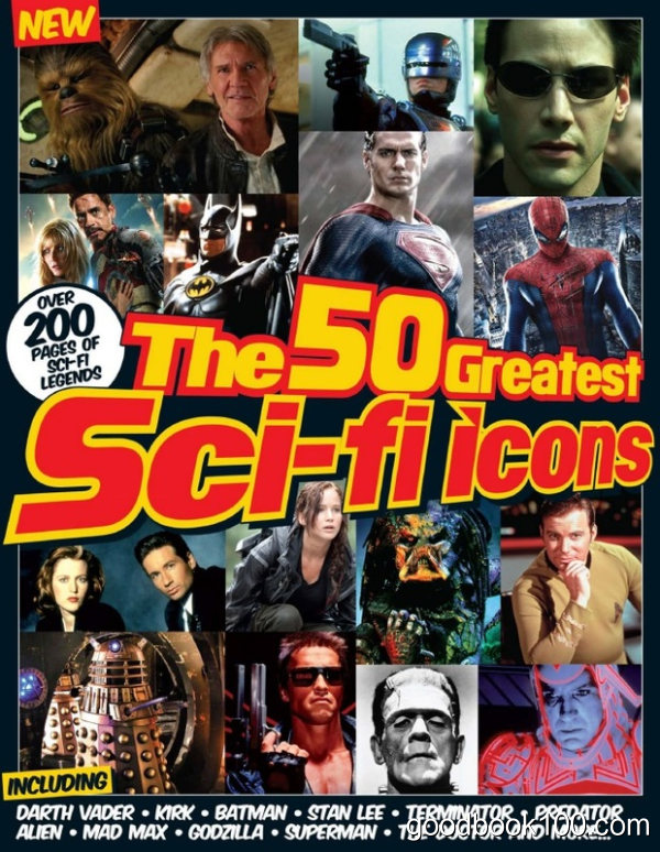 50 Greatest Sci-Fi Icons Of All Time Second Edition, 2016