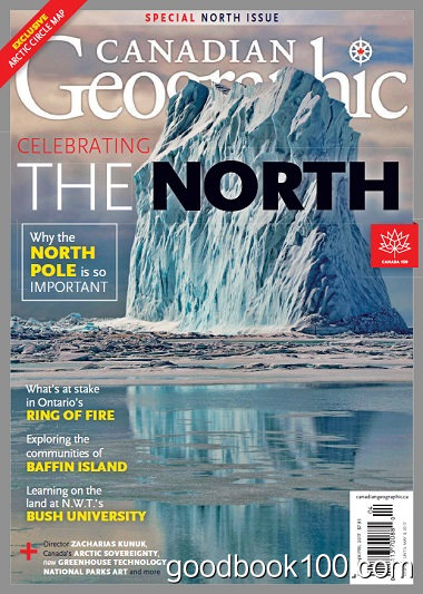 Canadian Geographic – March/April 2017