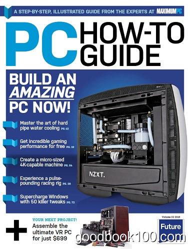 Maximum PC Specials – PC How To Guide Volume 2 2016