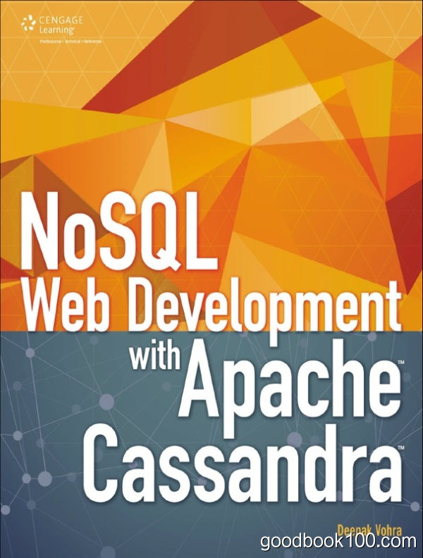 NoSQL Web Development with Apache Cassandra by Deepak Vohra