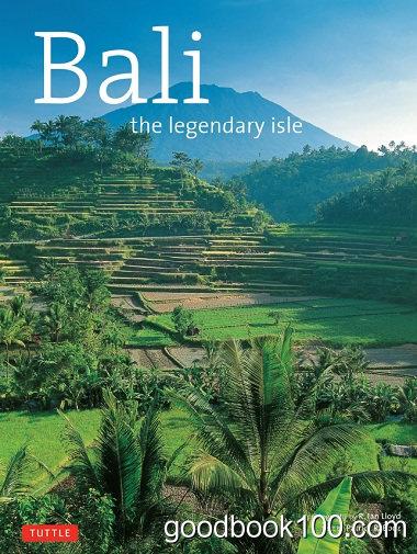 Bali: The Legendary Isle by Patrick R. Booz