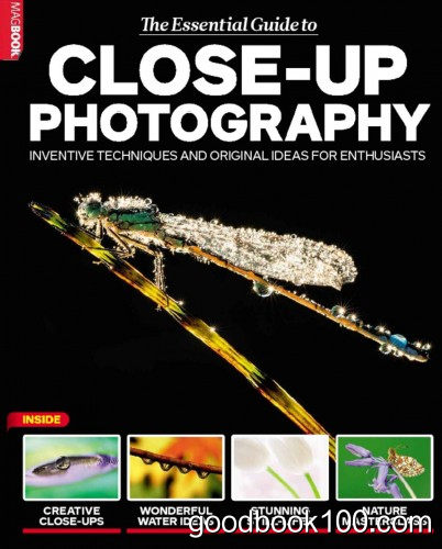 The Essential Guide to Close-Up Photography Vol.3, 2015