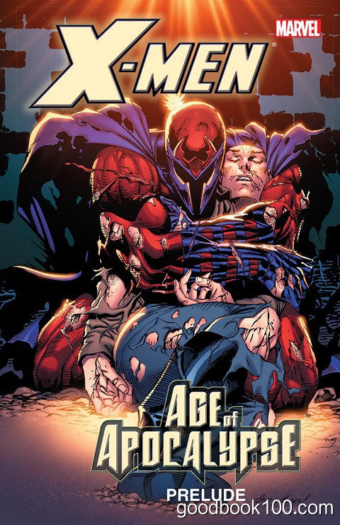 X-Men: Prelude to Age of Apocalypse (2014) (TPB)