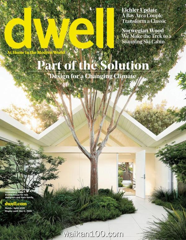 Dwell 3月刊 2020年高清PDF电子杂志外刊期刊下载英文原版