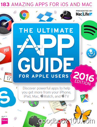Mac Life USA Specials – The Ultimate App guide, Volume 2, 2016
