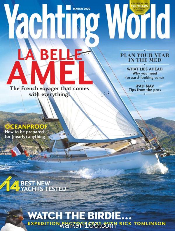 Yachting World 3月刊 2020年高清PDF电子杂志外刊期刊下载英文原版