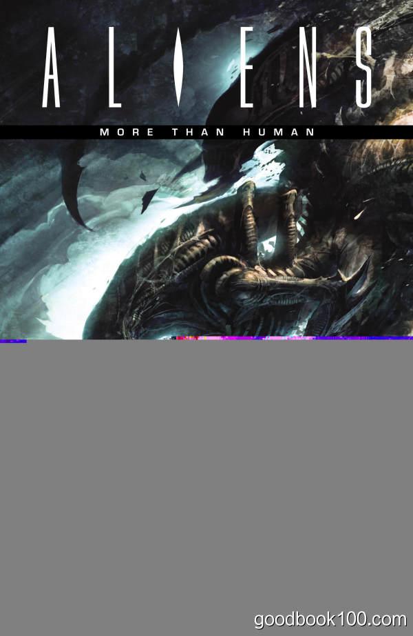 Aliens: More Than Human (2010) (TPB)