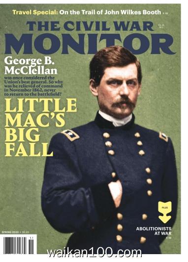 The Civil War Monitor Spring 2020年高清PDF电子杂志外刊期刊下载英文原版