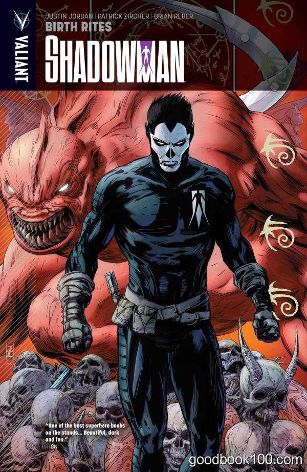 Shadowman Vol. 1 – Birth Rites (2013) (TPB)