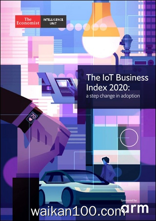 The Economist Intelligence Unit The IoT Business Index 2020年 [4MB]