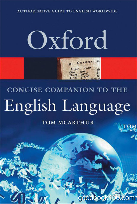 Concise Oxford Companion to the English Language by Tom McArthur
