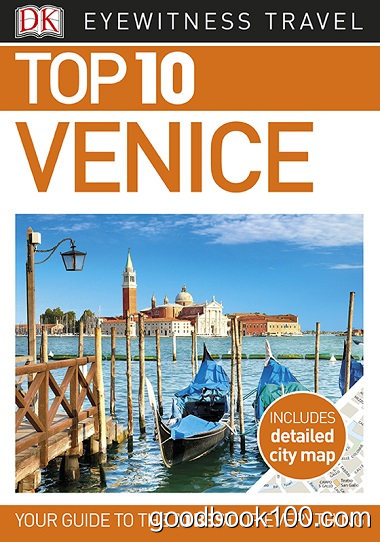 Top 10 Venice (Eyewitness Top 10 Travel Guides) by DK Publishing