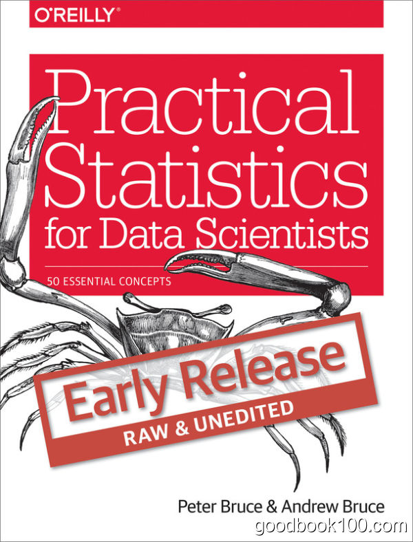 Practical Statistics for Data Scientists: 50 Essential Concepts by Peter Bruce, Andrew Bruce