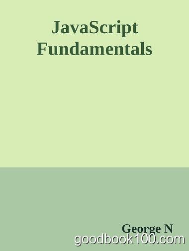JavaScript Fundamentals by George Nicolas