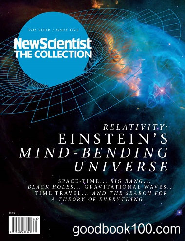 Relativity: Einstein's mind-bending Universe (New Scientist: The Collection Book 4) by New Scientist