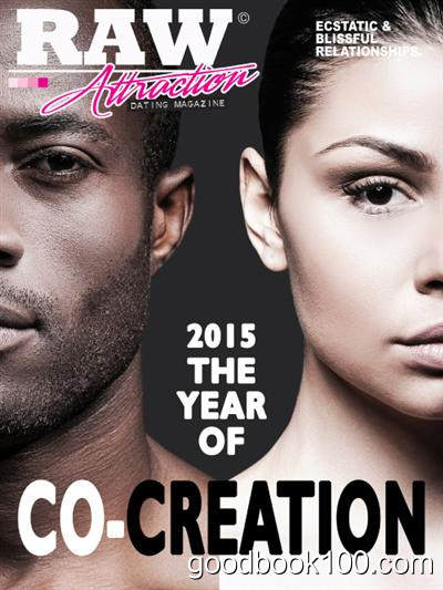 Raw Attraction – February 2015