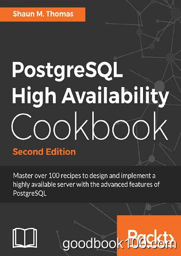 PostgreSQL High Availability Cookbook, Second Edition