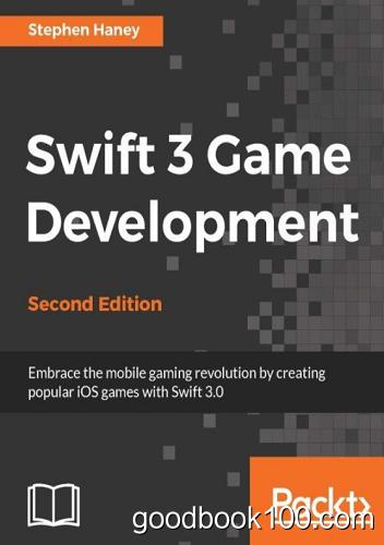 Swift 3 Game Development, Second Edition