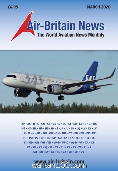 Air Britain News 3月刊 2020年高清PDF电子杂志外刊期刊下载英文原版