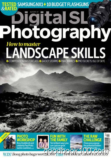 Digital SLR Photography – Issue 101, April 2015