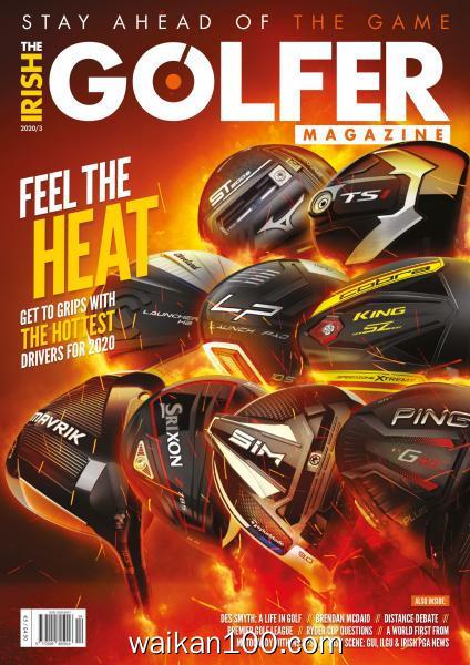 The Irish Golfer Magazine 3月刊 2020年高清PDF电子杂志外刊期刊下载英文原版