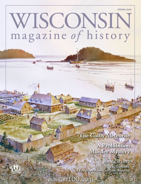 Wisconsin Magazine of History 2月刊 2020年 [42MB]