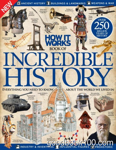 How It Works Book of Incredible History Vol 2 Revised Edition 2015