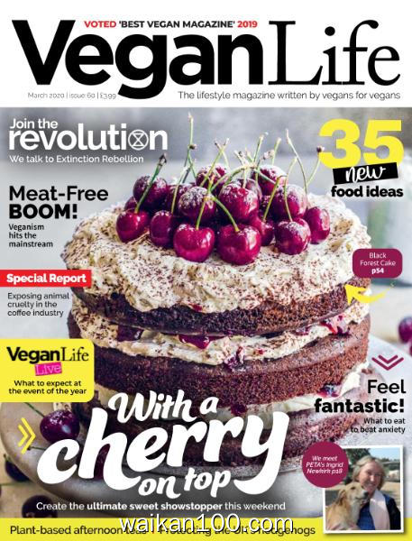 Vegan Life 总期数No.60 3月刊 2020年高清PDF电子杂志外刊期刊下载英文原版