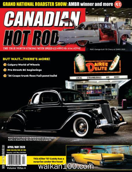 Canadian Hot Rods 4月5月合刊 2020年 [74MB]