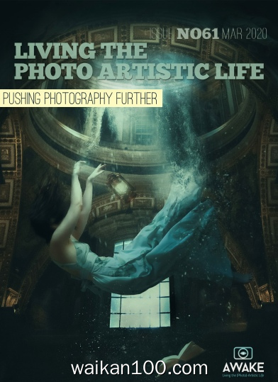 Living The Photo Artistic Life 3月刊 2020年高清PDF电子杂志外刊期刊下载英文原版