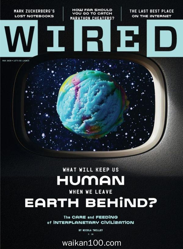 [美国版]Wired 3月刊 2020年高清PDF电子杂志外刊期刊下载英文原版