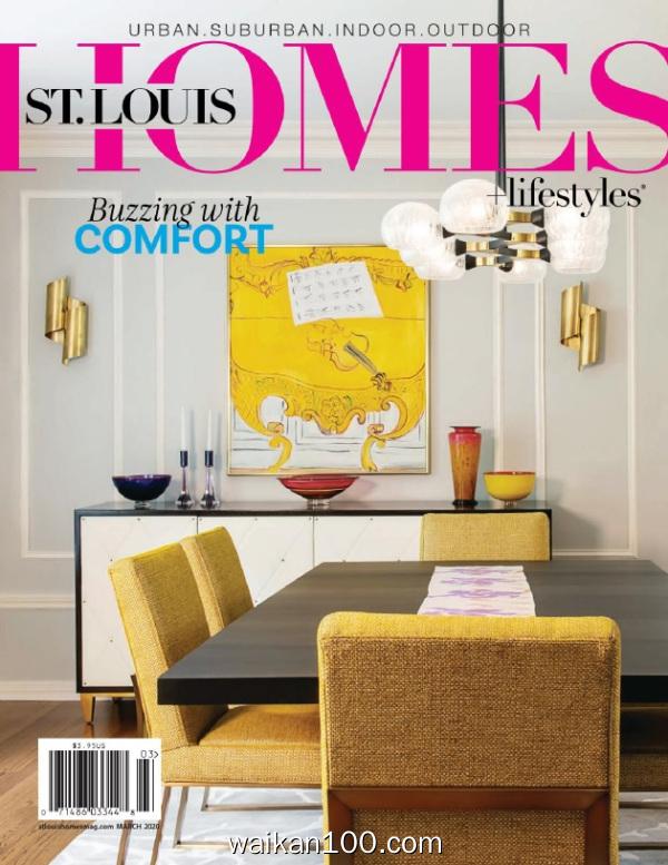 St Louis Homes&Lifestyles 3月刊 2020年高清PDF电子杂志外刊期刊下载英文原版