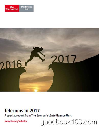 The Economist (Intelligence Unit) – Telecoms in 2017 (2016)