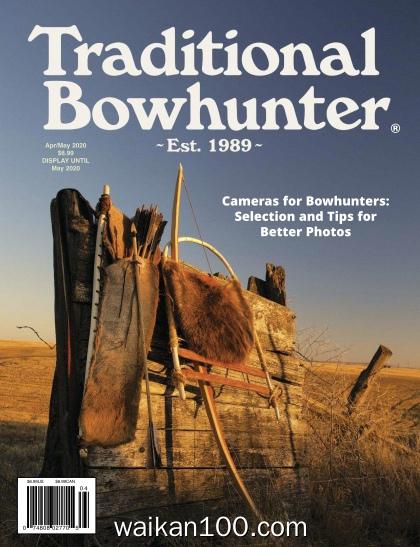 Traditional Bowhunter 4月5月合刊 2020年 [14MB]