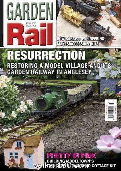 Garden Rail 总期数No.308 4月刊 2020年 [20MB]