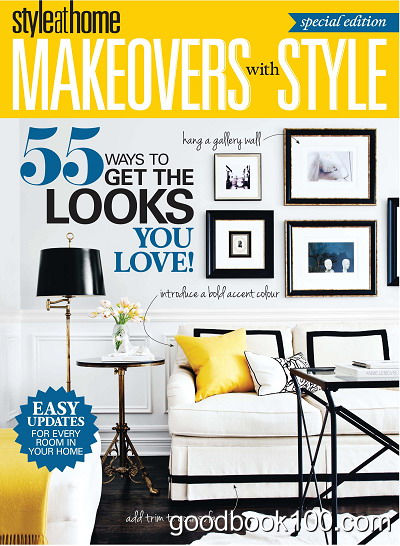 Style at Home Magazine Special Edition Makeovers with Style 2014