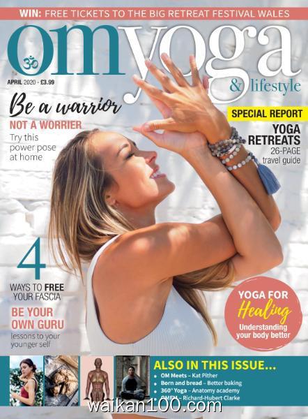 Om Yoga Magazine 总期数No.107 4月刊 2020年 [99MB]